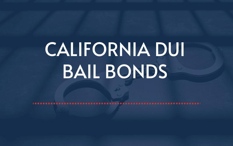 california-dui-bail-bonds